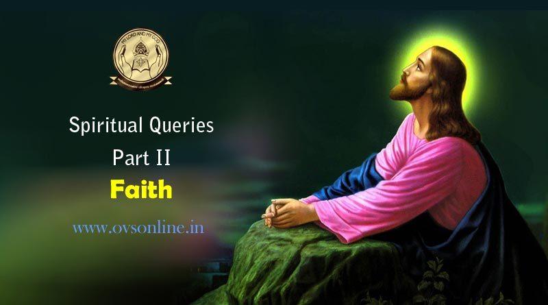 Spiritual Queries: Part II - Faith